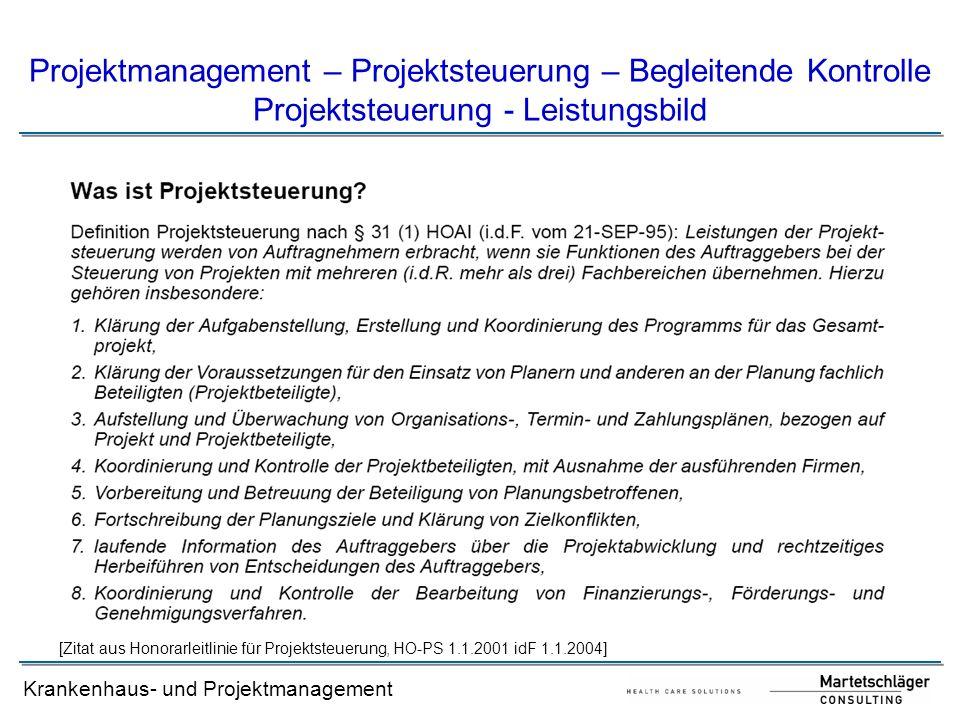 Projektmanagement – Projektsteuerung – Begleitende Kontrolle Projektsteuerung - Leistungsbild