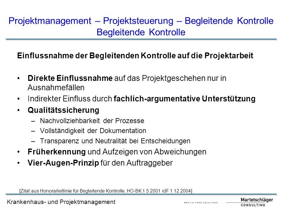 Projektmanagement – Projektsteuerung – Begleitende Kontrolle Begleitende Kontrolle