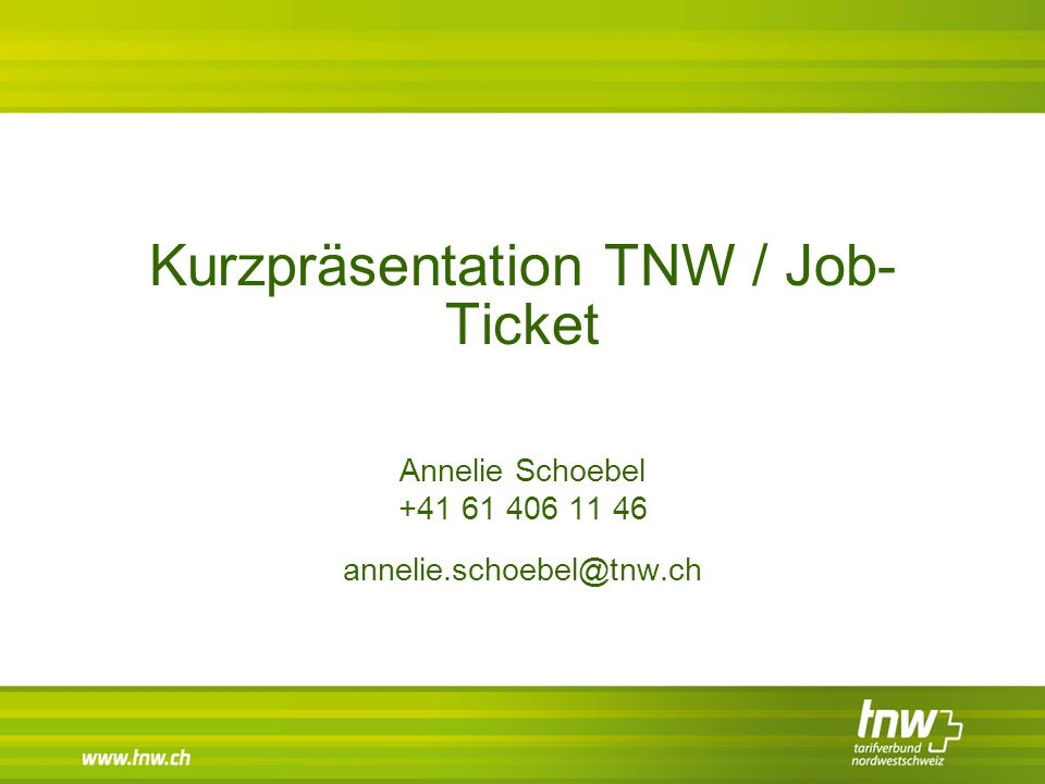 Kurzpräsentation TNW / Job-Ticket
