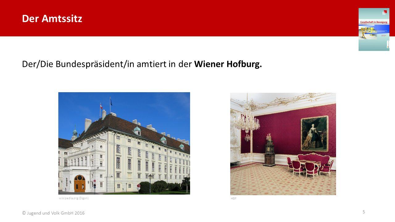 Der Amtssitz Der/Die Bundespräsident/in amtiert in der Wiener Hofburg.