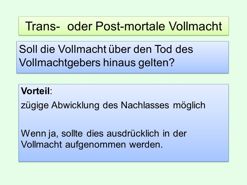 Trans- oder Post-mortale Vollmacht