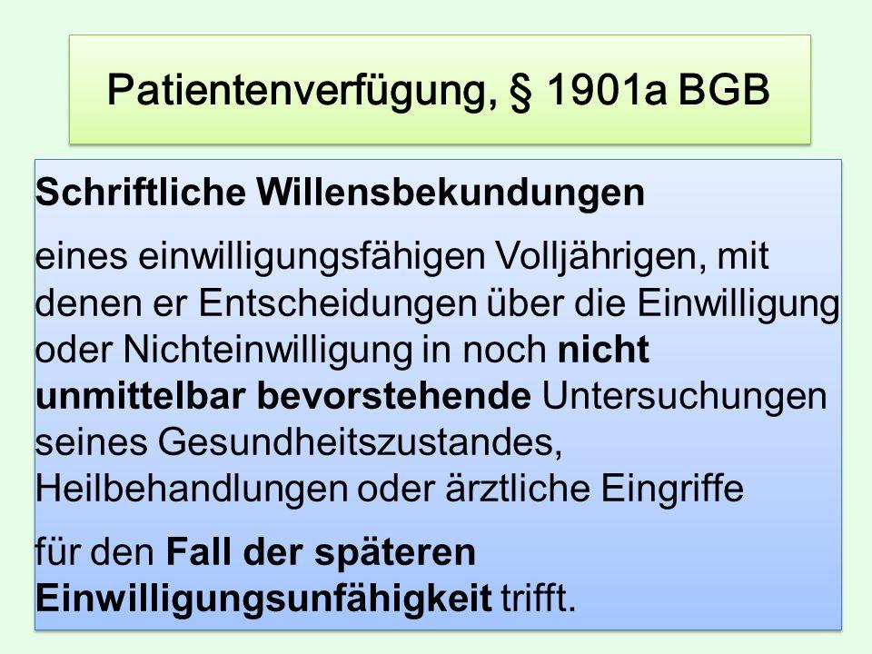 Patientenverfügung, § 1901a BGB