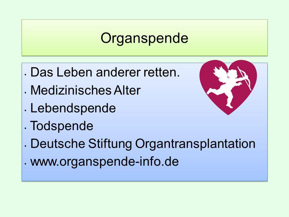 Organspende Das Leben anderer retten. Medizinisches Alter Lebendspende