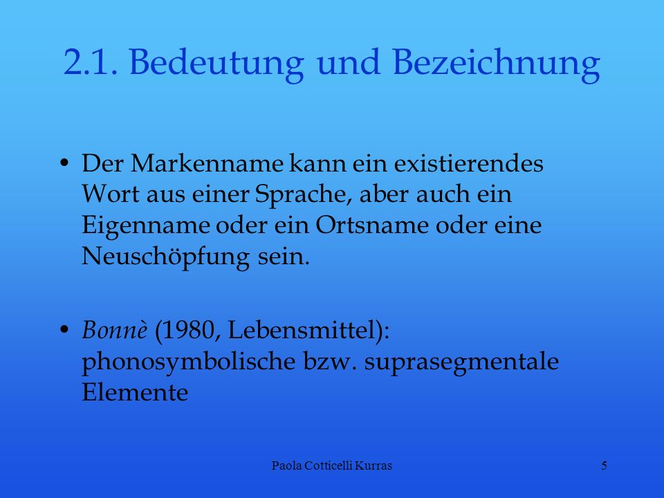 2.1. Bedeutung und Bezeichnung