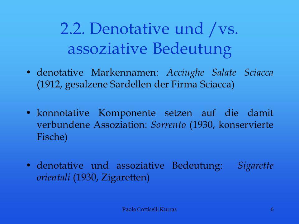 2.2. Denotative und /vs. assoziative Bedeutung