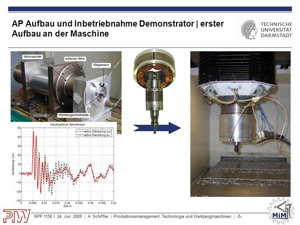 AP Aufbau und Inbetriebnahme Demonstrator | erster Aufbau an der Maschine