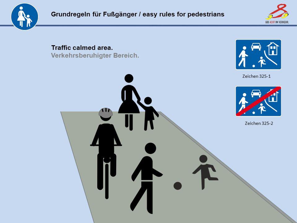 Verkehrsberuhigter Bereich.