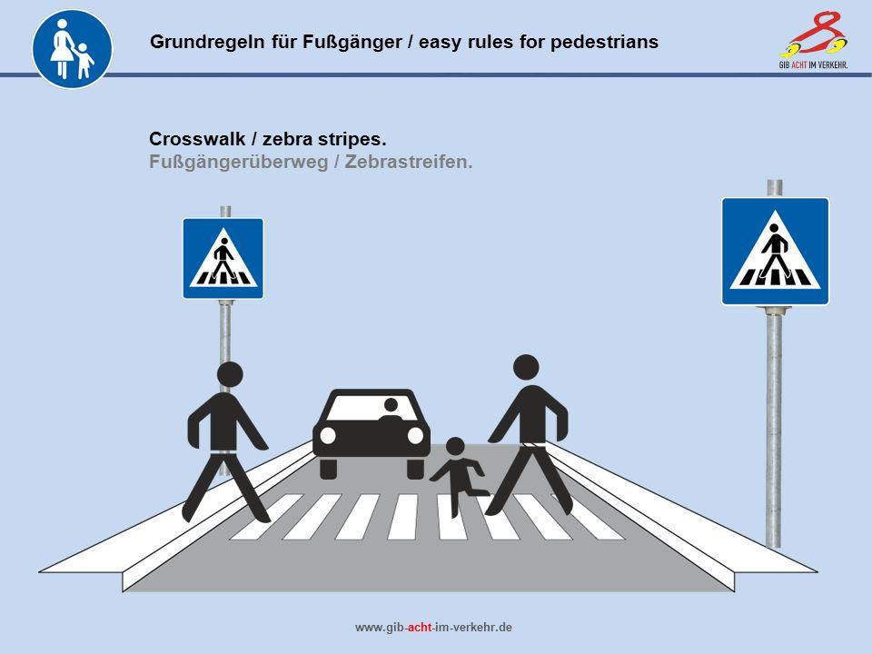 Crosswalk / zebra stripes. Fußgängerüberweg / Zebrastreifen.