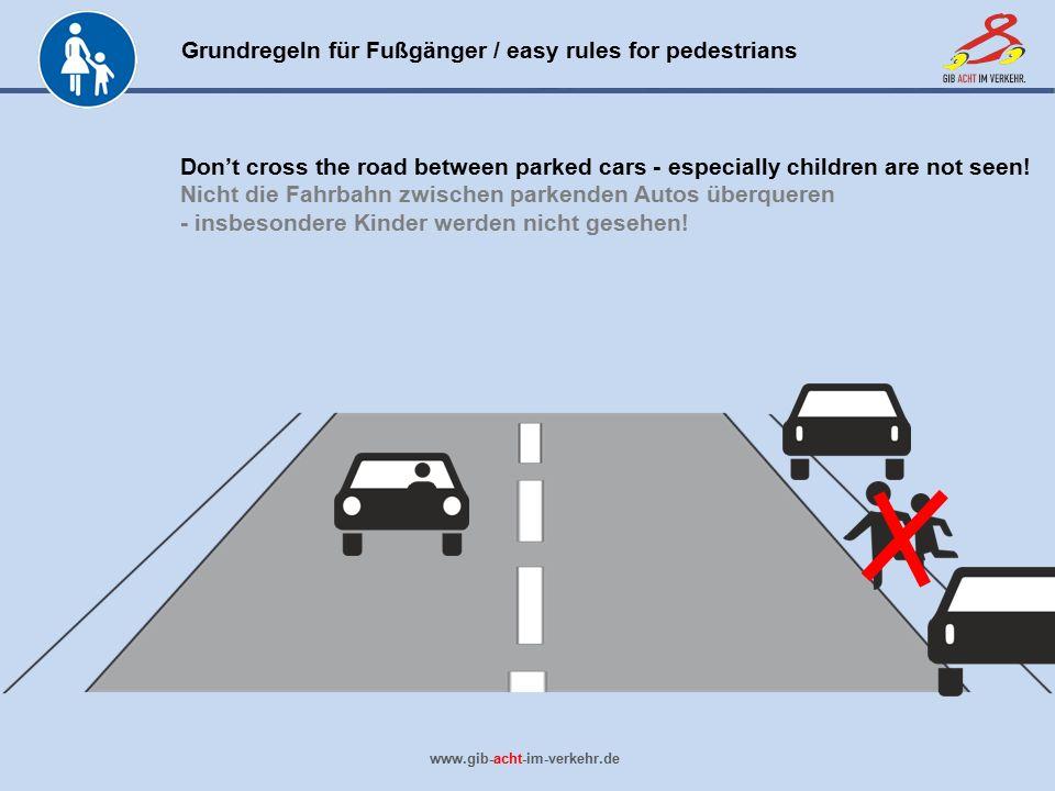 Nicht die Fahrbahn zwischen parkenden Autos überqueren