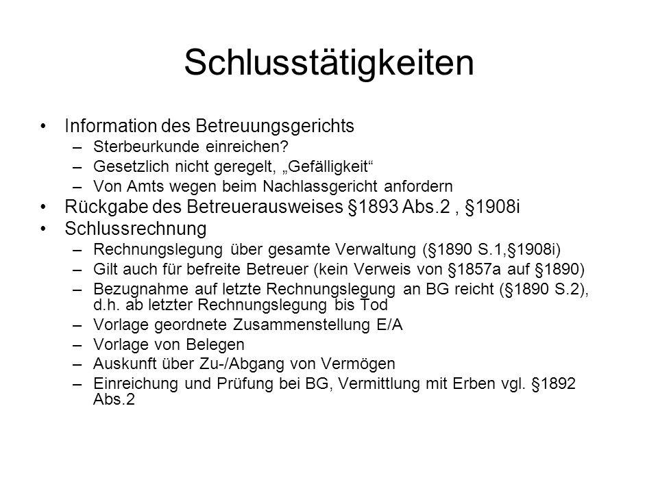Schlusstätigkeiten Information des Betreuungsgerichts