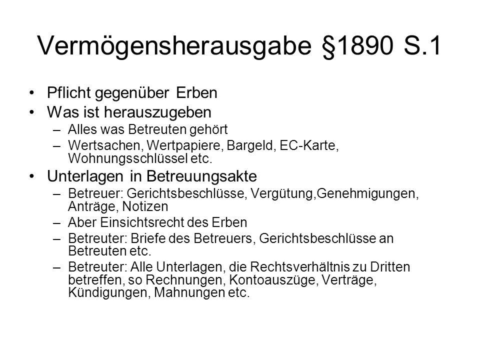 Vermögensherausgabe §1890 S.1