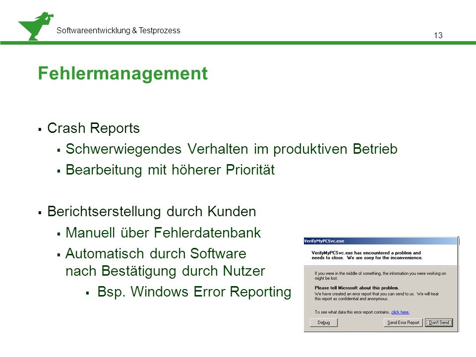 Fehlermanagement Crash Reports