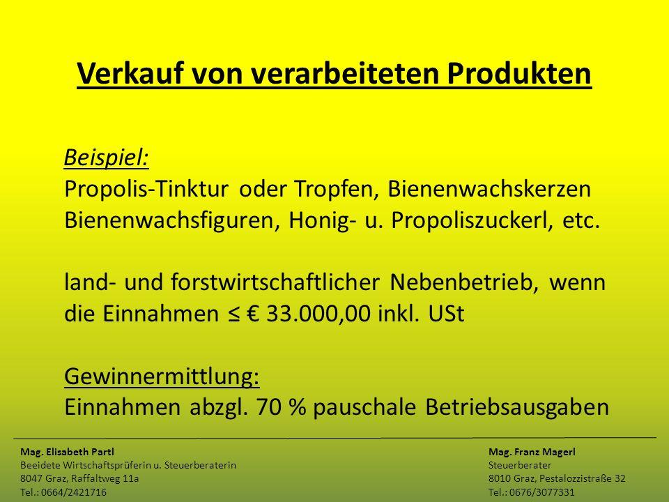 Verkauf von verarbeiteten Produkten