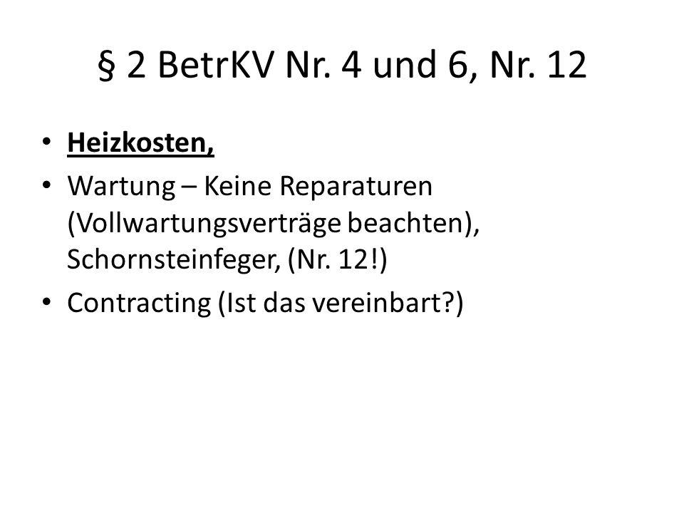 § 2 BetrKV Nr. 4 und 6, Nr. 12 Heizkosten,