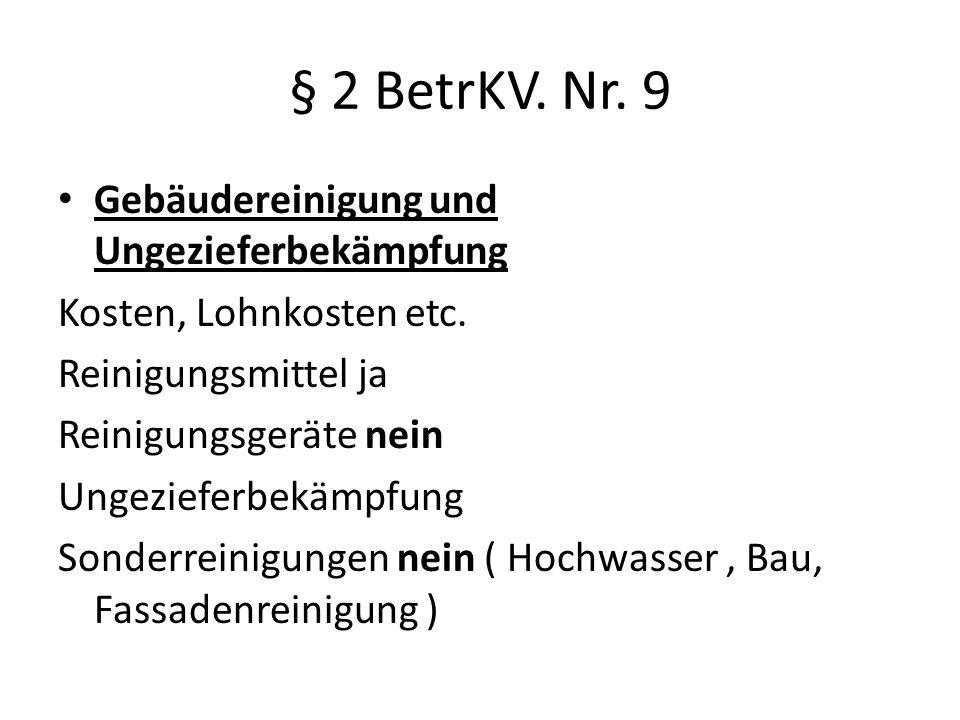 § 2 BetrKV. Nr. 9 Gebäudereinigung und Ungezieferbekämpfung