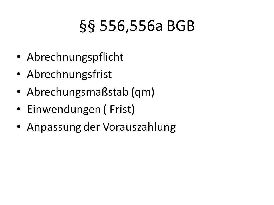 §§ 556,556a BGB Abrechnungspflicht Abrechnungsfrist