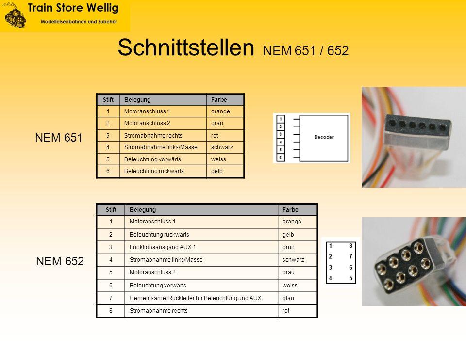 Schnittstellen NEM 651 / 652 NEM 651 NEM 652 Stift Belegung Farbe 1