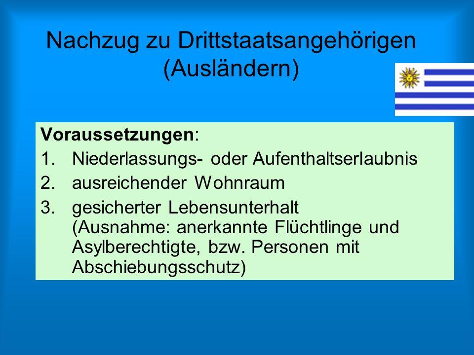 Nachzug zu Drittstaatsangehörigen (Ausländern)