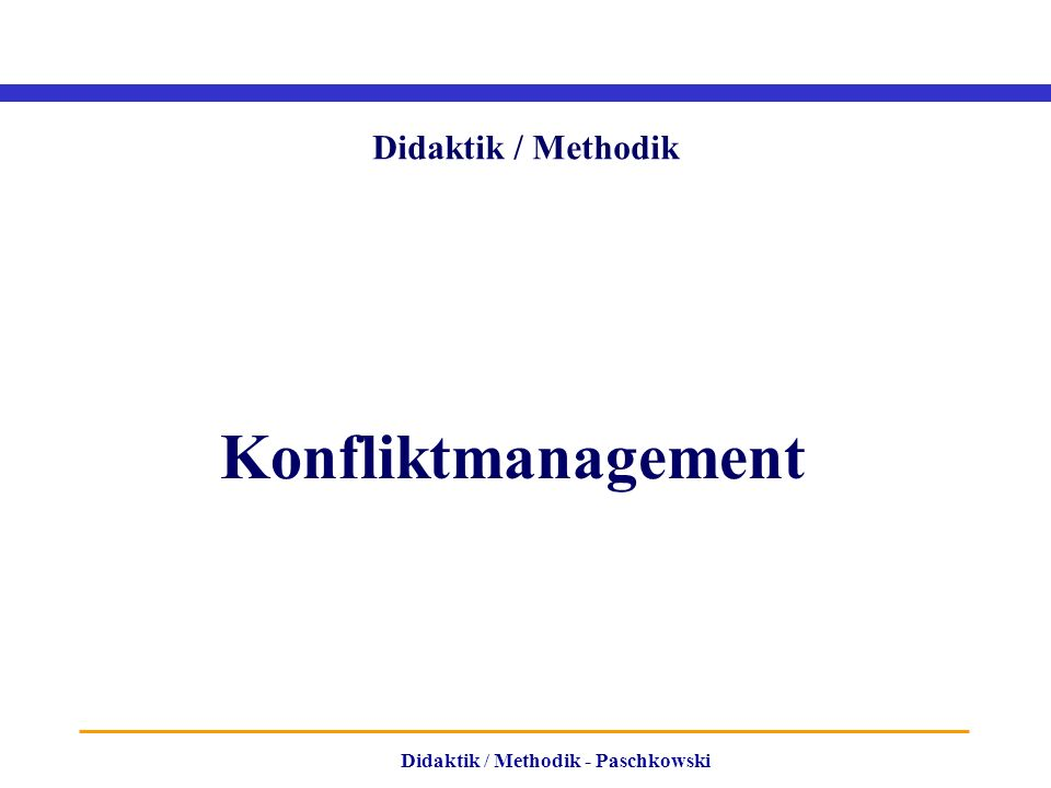 Didaktik / Methodik Konfliktmanagement