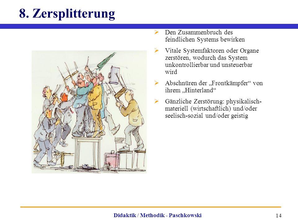 8. Zersplitterung Den Zusammenbruch des feindlichen Systems bewirken