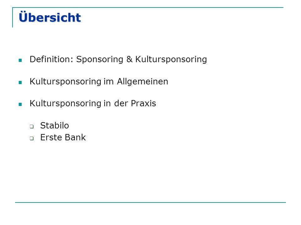 Übersicht Definition: Sponsoring & Kultursponsoring