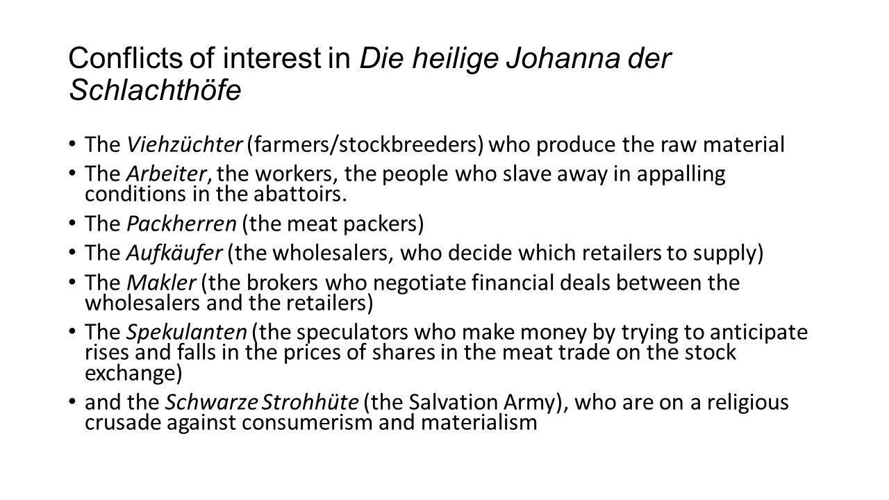 Conflicts of interest in Die heilige Johanna der Schlachthöfe