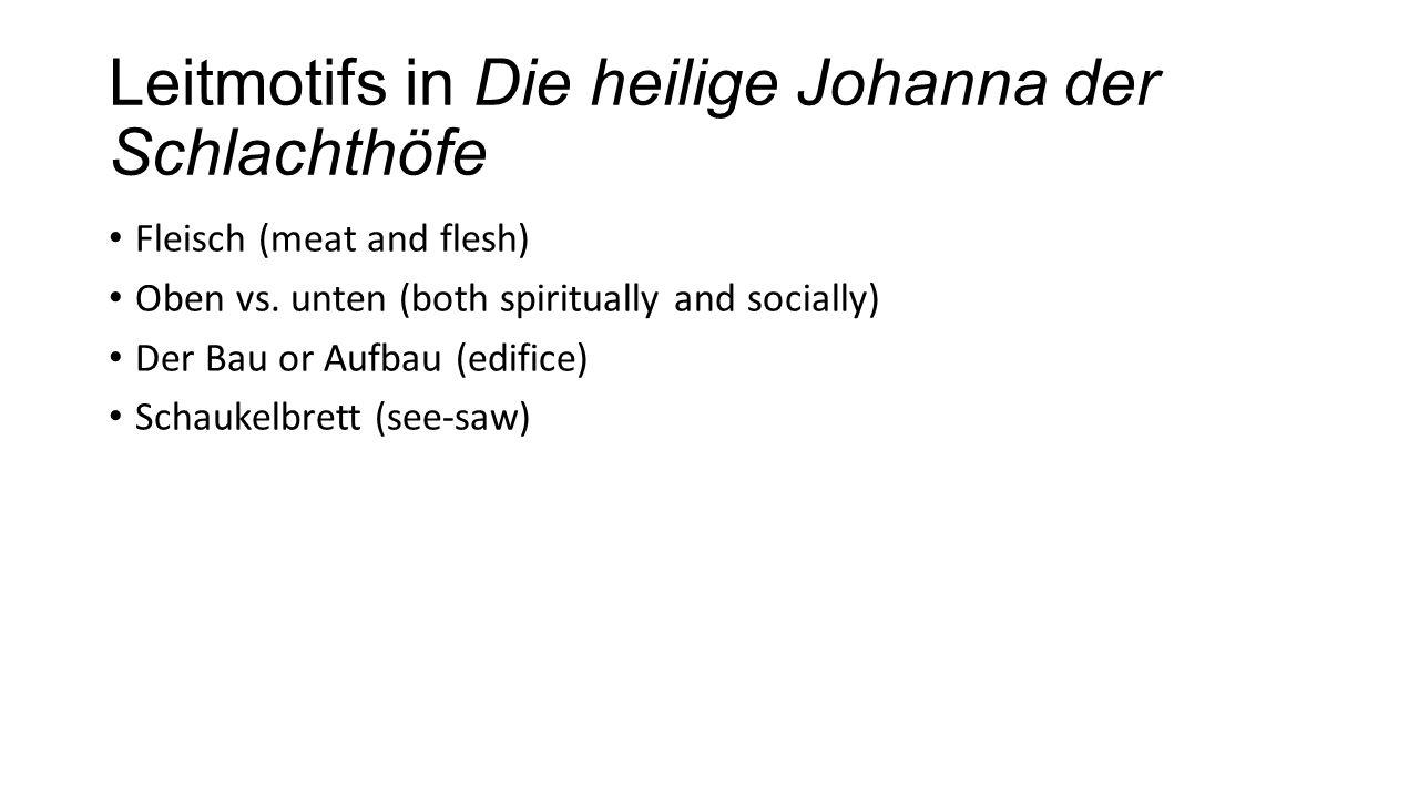 Leitmotifs in Die heilige Johanna der Schlachthöfe