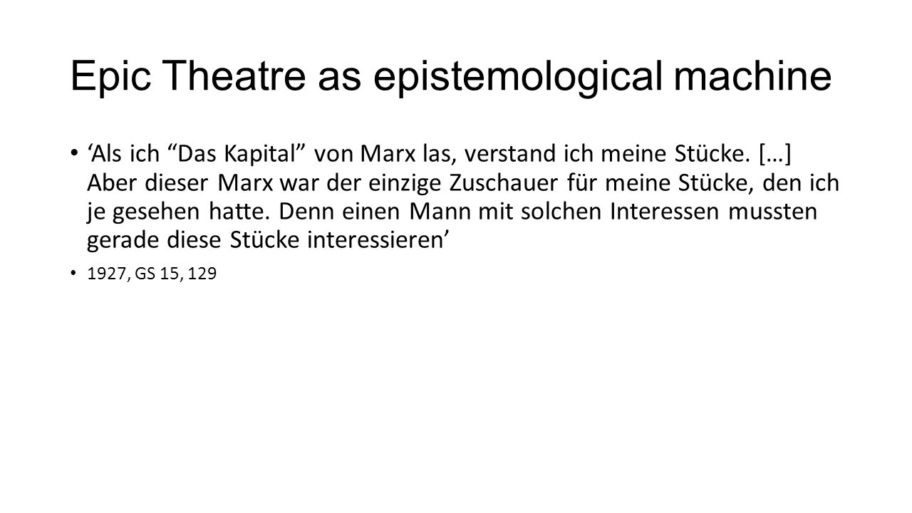 Epic Theatre as epistemological machine