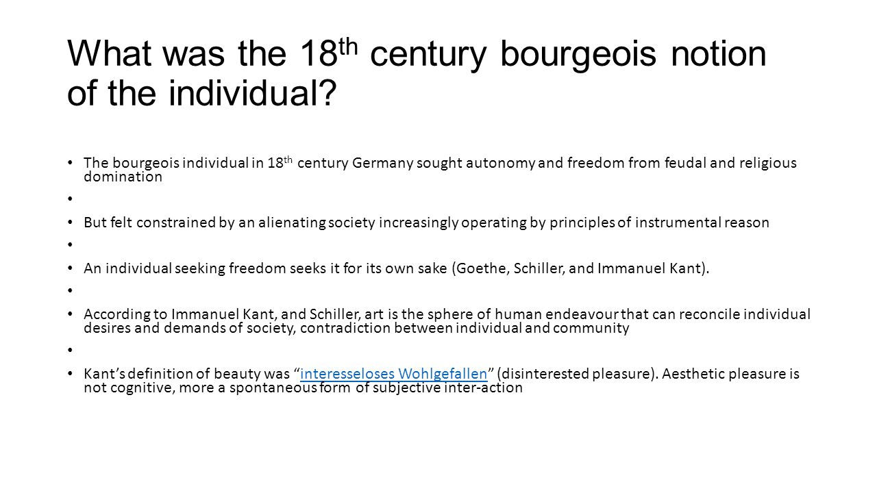 What was the 18th century bourgeois notion of the individual