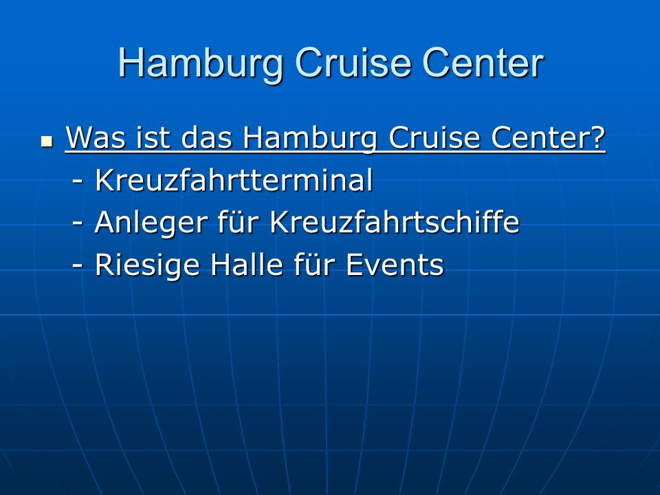 Hamburg Cruise Center Was ist das Hamburg Cruise Center