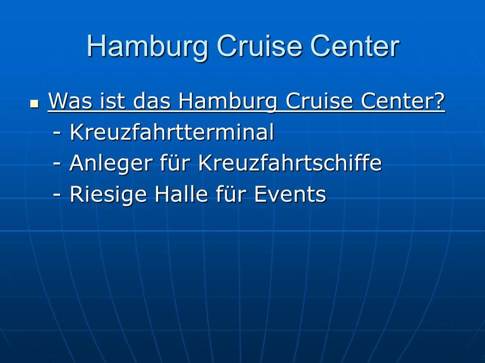 Hamburg Cruise Center Was ist das Hamburg Cruise Center
