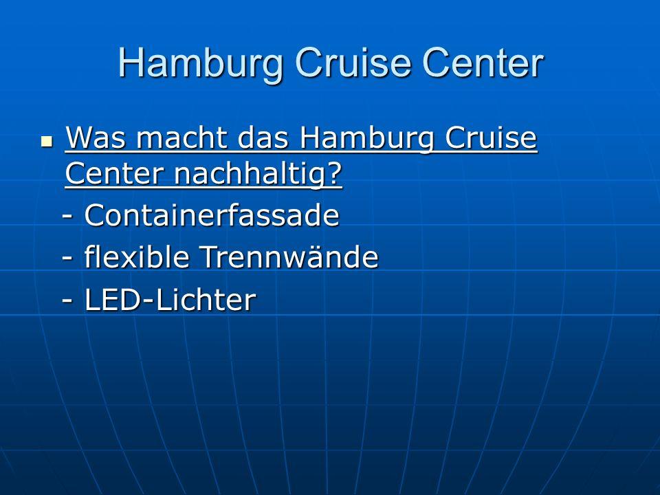 Hamburg Cruise Center Was macht das Hamburg Cruise Center nachhaltig
