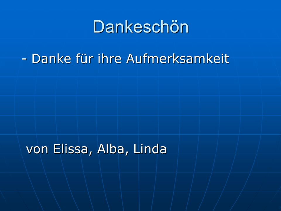 Dankeschön - Danke für ihre Aufmerksamkeit von Elissa, Alba, Linda