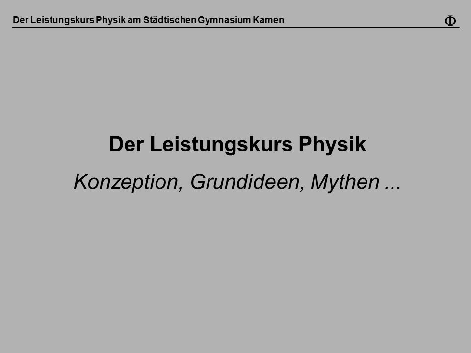 Der Leistungskurs Physik