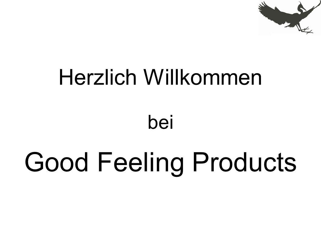 Herzlich Willkommen bei Good Feeling Products