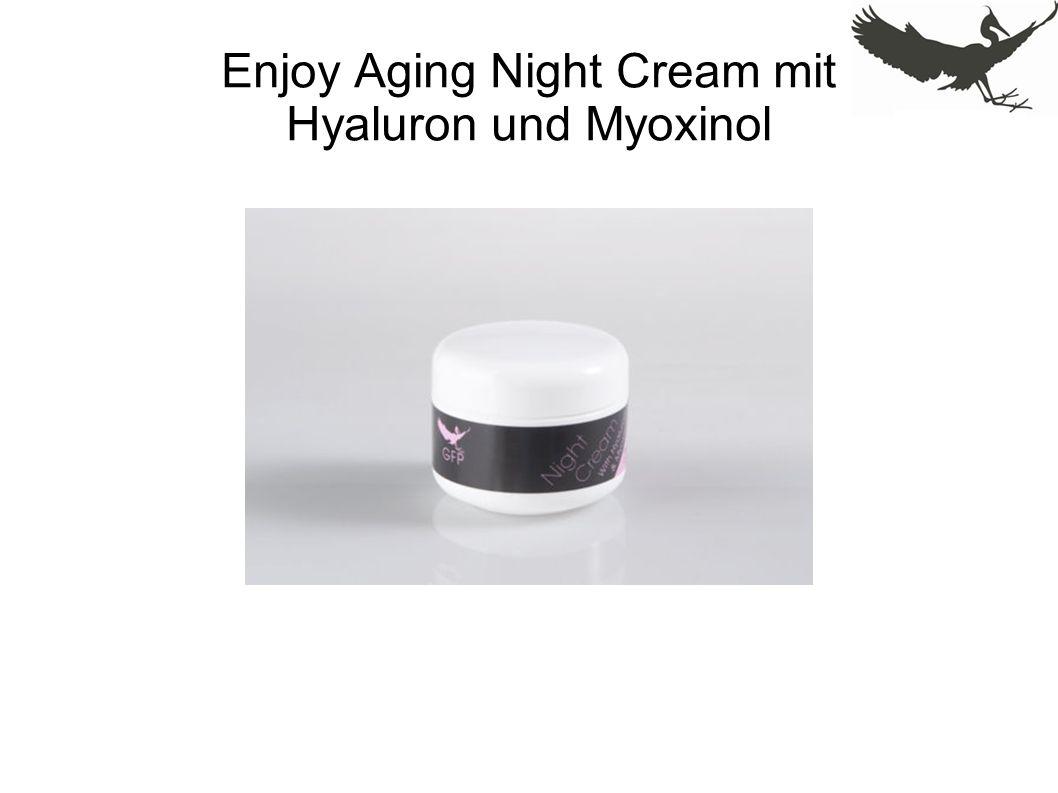 Enjoy Aging Night Cream mit Hyaluron und Myoxinol
