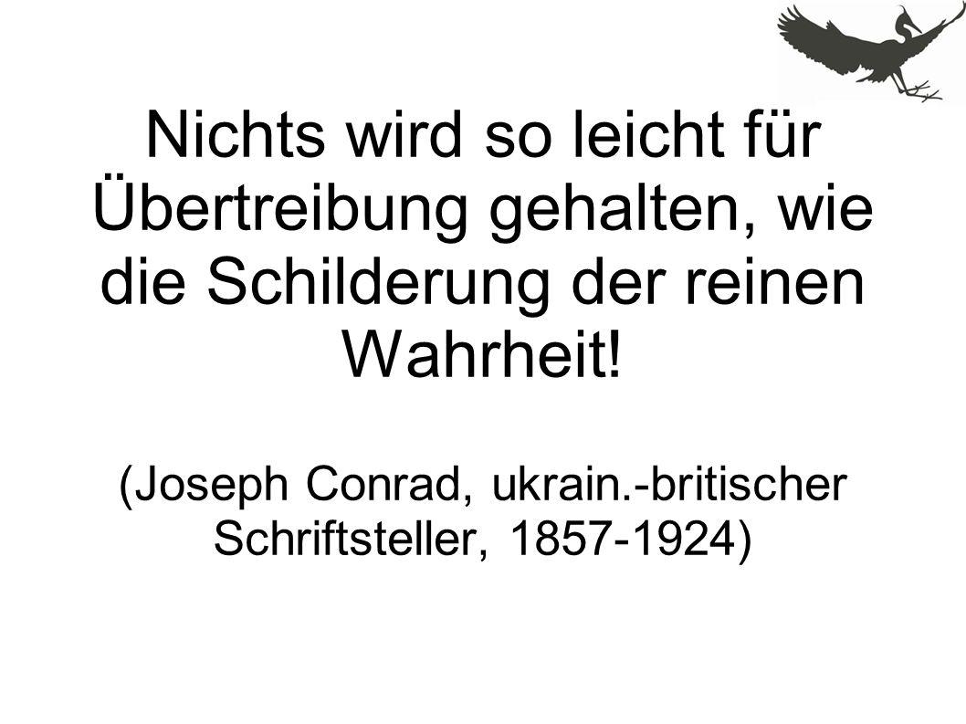 (Joseph Conrad, ukrain.-britischer Schriftsteller, 1857-1924)