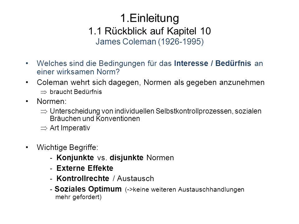 1.Einleitung 1.1 Rückblick auf Kapitel 10 James Coleman (1926-1995)