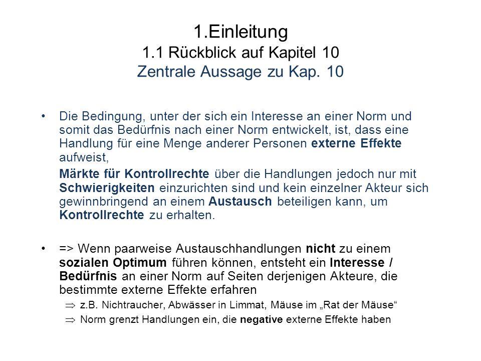 1.Einleitung 1.1 Rückblick auf Kapitel 10 Zentrale Aussage zu Kap. 10