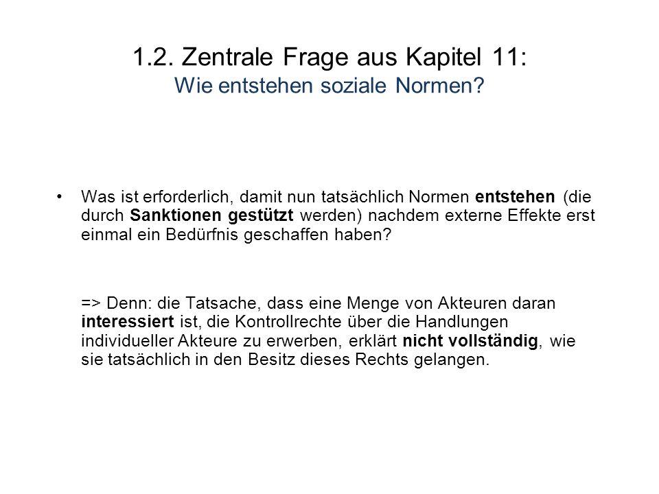 1.2. Zentrale Frage aus Kapitel 11: Wie entstehen soziale Normen