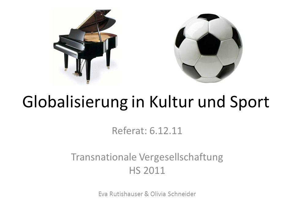 Globalisierung in Kultur und Sport