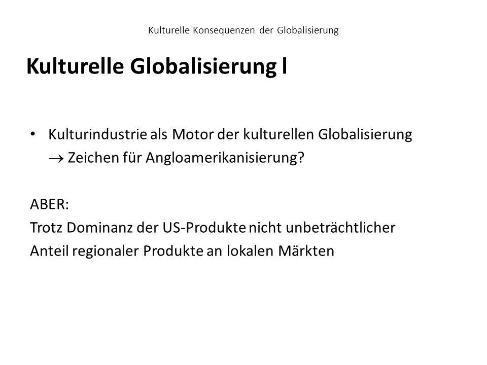 Kulturelle Konsequenzen der Globalisierung