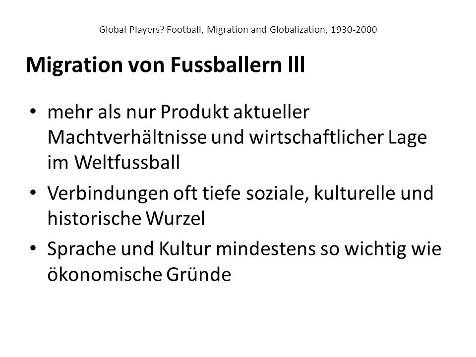 Global Players Football, Migration and Globalization,