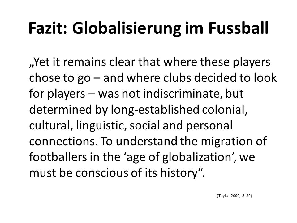 Fazit: Globalisierung im Fussball
