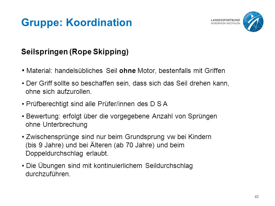 Gruppe: Koordination Seilspringen (Rope Skipping)