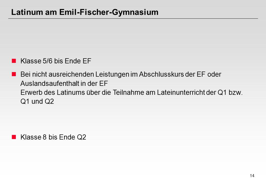 Latinum am Emil-Fischer-Gymnasium