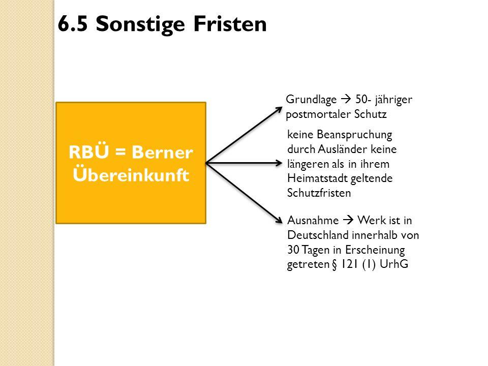 RBÜ = Berner Übereinkunft