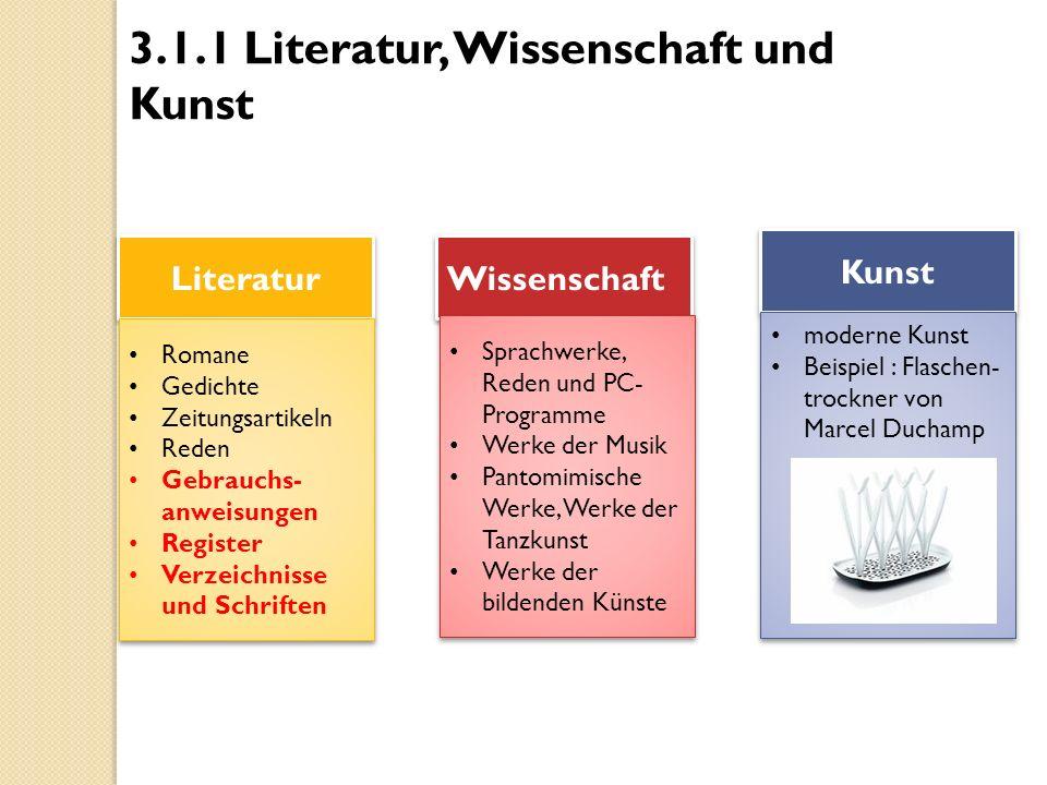 3.1.1 Literatur, Wissenschaft und Kunst
