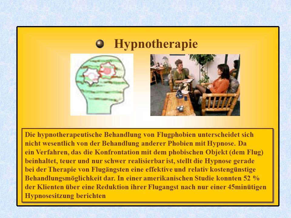 Hypnotherapie Die hypnotherapeutische Behandlung von Flugphobien unterscheidet sich.