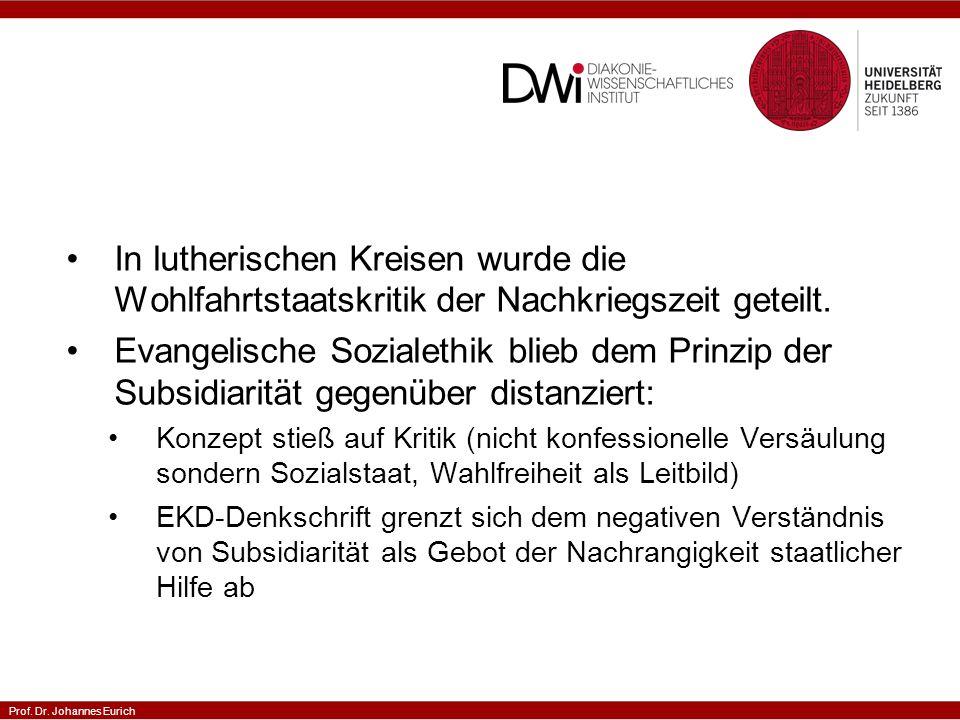 In lutherischen Kreisen wurde die Wohlfahrtstaatskritik der Nachkriegszeit geteilt.